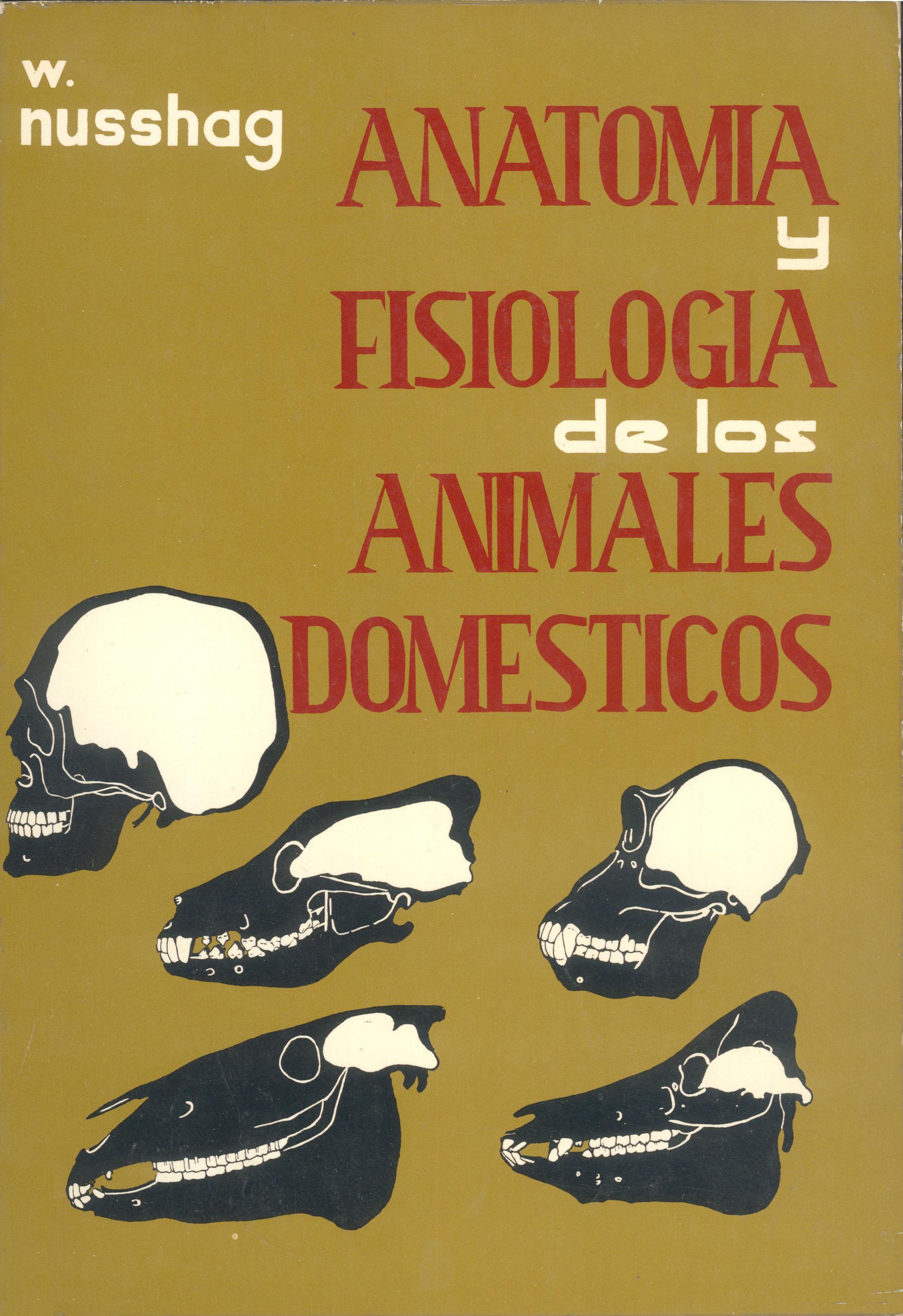 Anatomía y fisiología de los animales domésticos - Editorial Acribia ...