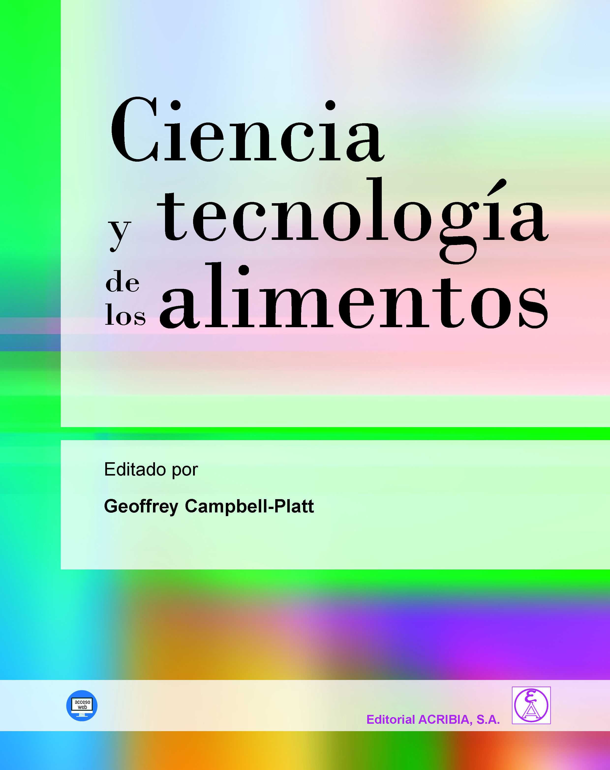 Ciencia y tecnología de los alimentos - Editorial Acribia, S.A.