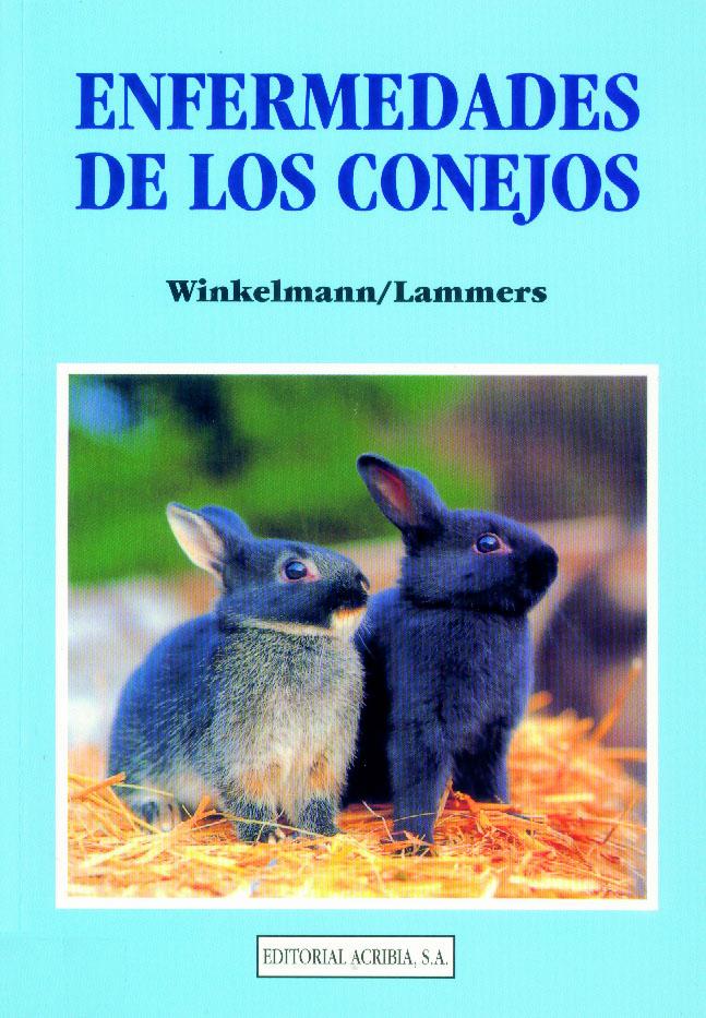 Enfermedades de los conejos - Editorial Acribia, S.A.