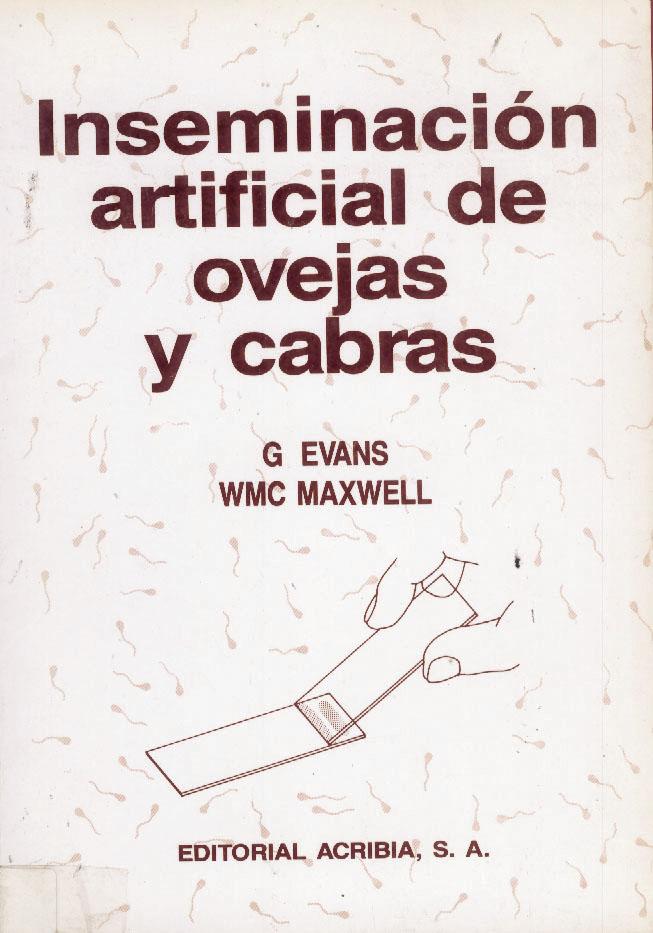 Inseminación artificial de ovejas y cabras - Editorial Acribia, S.A.