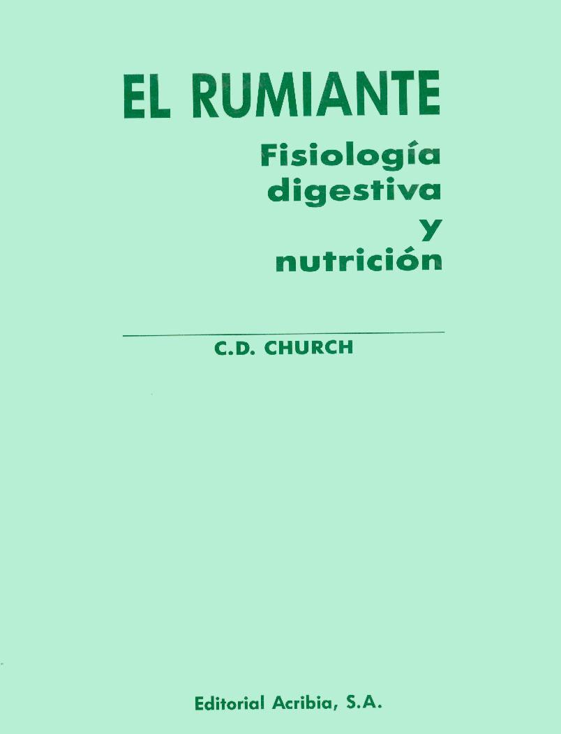 El rumiante: fisiología digestiva y nutrición - Editorial Acribia, S.A.