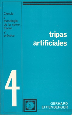 Tripas artificiales. (4 )