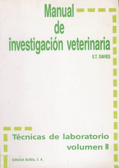 Manual de investigación veterinaria. Técnicas de laboratorio Volumen II