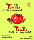Tomato, fruit or vegetable? / Tomate ¿fruta o verdura?