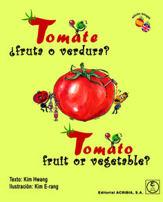 Tomato, fruit or vegetable?/Tomate ¿fruta o verdura?